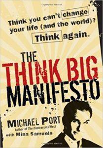 The Think Big Manifesto